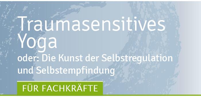 traumasensitives yoga Traumahilfe Netzwerk Augsburg und Schwaben
