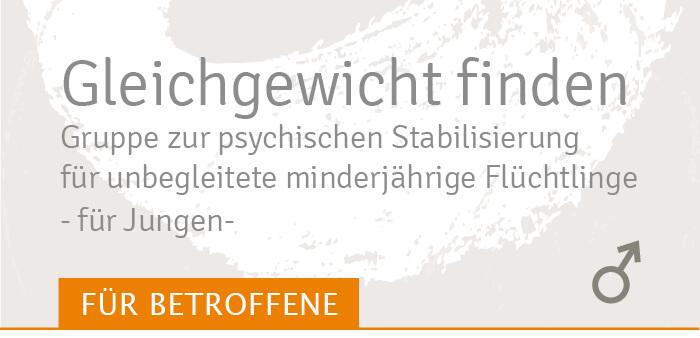Gleichgewicht finden für für unbegleitete minderjährige Flüchtlinge (für Jungen) Stabilisierungsgruppe Traumahilfe Netzwerk Augsburg und Schwaben