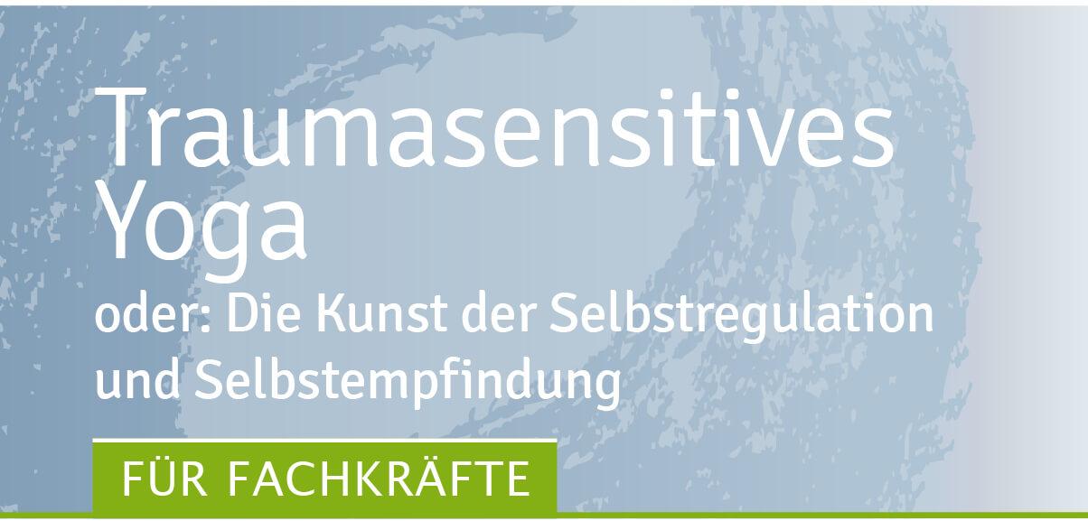 traumasensitives yoga seminar des Traumahilfe Netzwerks Augsburg und Schwaben e. V.