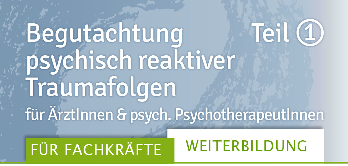 Begutachtung, eine Weiterbildung des Traumahilfe Netzwerks Augsburg und Schwaben e. V.
