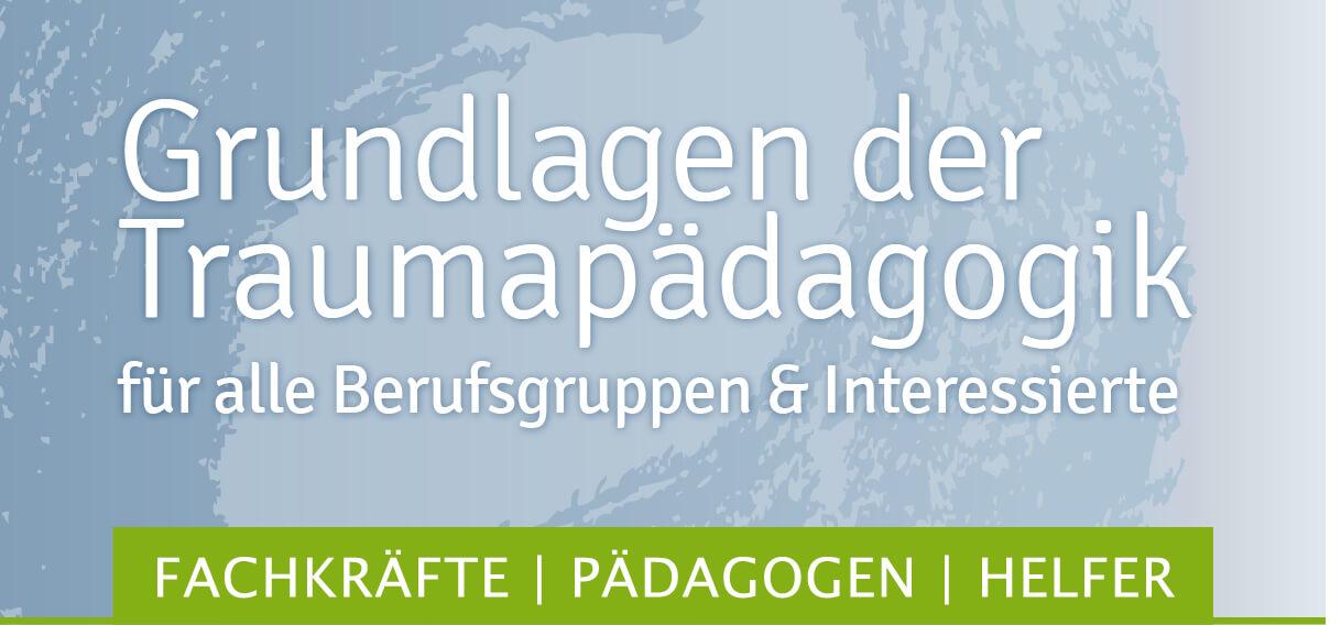 Grundlagen der Traumatherapie Fortbildung Weiterbildung Traumahilfe Netzwerk Augsburg
