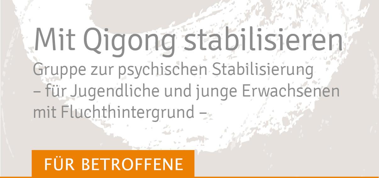 Qigong stabilisieren Angebote für Betroffene, Stabilisierungsgruppe für Betroffen