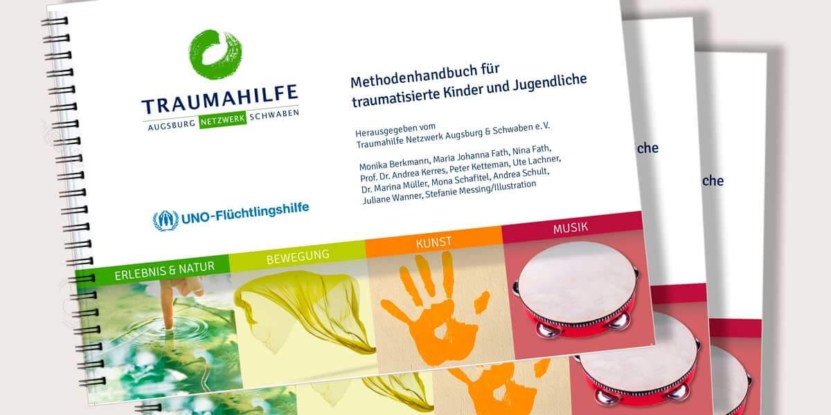 Methodenhandbuch für traumatisierte Kinder und Jugendliche, Projekt der UNO-Fluechtlingshilfe und des Traumahilfe Netzwerks Augsburg und Schwaben